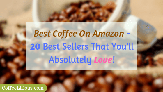 Best coffee on Amazon