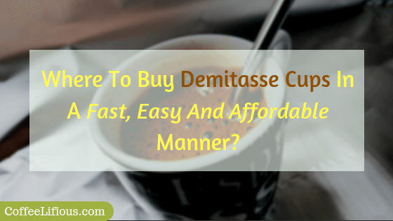 Where to buy demitasse cups