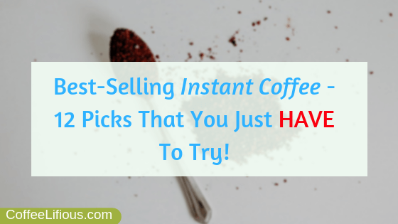 Best selling instant coffee