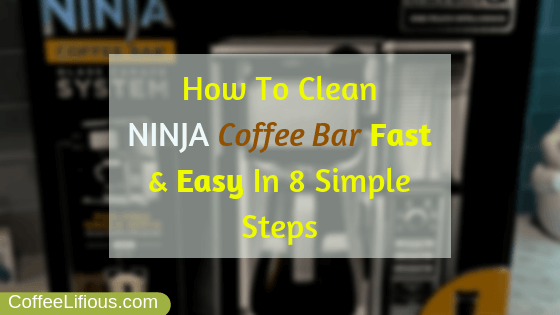 How to clean Ninja coffee bar