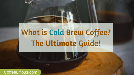 What is cold brew coffee, thumbnail