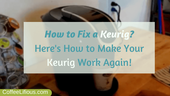 How to fix a Keurig