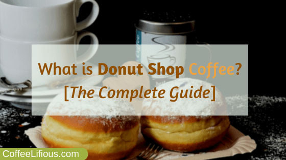 What is donut shop coffee