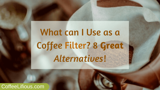 What can i use as a coffee filter
