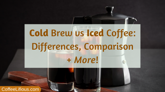 Cold Brew vs Iced Coffee, thumbnail